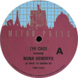 """The Cage Featuring Nona Hendryx – Do What Ya Wanna Do (12"""" Single) T20"""