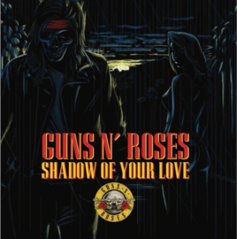 "Guns N' Roses ‎– Shadow Of Your Love (7"")"