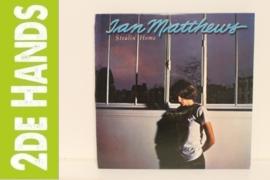 Ian Matthews – Stealin' Home (LP) D30