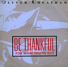 "Oliver Cheatham ‎– Be Thankful For What You've Got (12"" Single) T20"