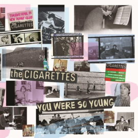 The Cigarettes - You Were So Young (2LP)