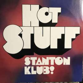 "Stantonklub – Hot Stuff (12"" Single) T30"