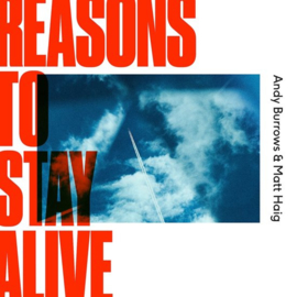 Andy Burrows & Matt Haig - Reasons To Stay Alive (LP)