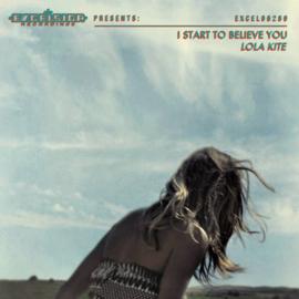 Lola Kite – I Start To Believe You (LP+CD)