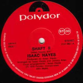 "Isaac Hayes – Shaft II / Zeke The Freak (12"" Single) T20"