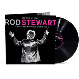 Rod Stewart with the Royal Philharmonic Orchestra - You're In My Heart (2LP)