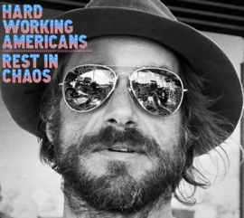 Hard Working Americans - Rest in Chaos (LP)