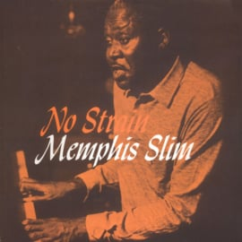 Memphis Slim ‎– No Strain (LP)