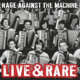 Rage Against The Machine – Live & Rare (LP)