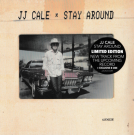 "JJ Cale ‎– Stay Around (7"" Single)"