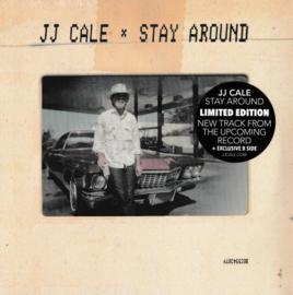 "JJ Cale – Stay Around (7"" Single)"