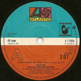 """Eruption Featuring Precious Wilson – I Can't Stand The Rain (7"""" Single) S10"""