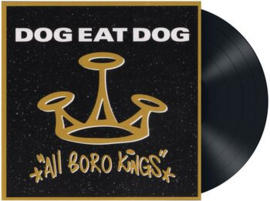 Dog Eat Dog - All boro kings (25th Anniversary) (LP)