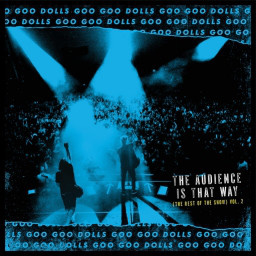 Goo Goo Dolls ‎– The Audience Is That Way (The Rest of the Show) Vol. 2 (LP)