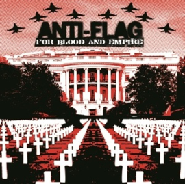 Anti-Flag - For Blood & Empire (LP)