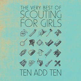 Scouting For Girls ‎– Ten Add Ten The Very Best Of (2LP)
