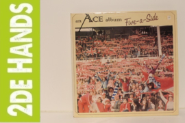 Ace - Five-A-Side (LP) G70