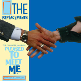 The Replacements - The Pleasure's All Yours: Pleased to Meet Me Outtakes & Alternates (RSD 2021) (LP)