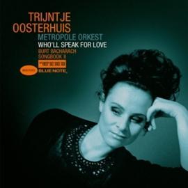 Trijntje Oosterhuis - Who'll Speak For Love (Burt Bacharach Songbook II) (PRE ORDER) (2LP)