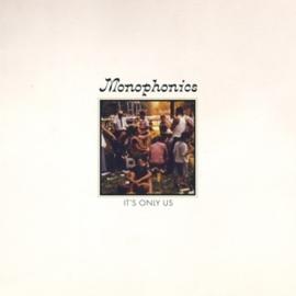 Monophonics - It's Only Us (LP)