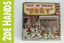 Früt – Keep On Truckin' (LP) H60
