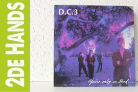 DC3 ‎– You're Only As Blind As Your Mind Can Be (LP) D20