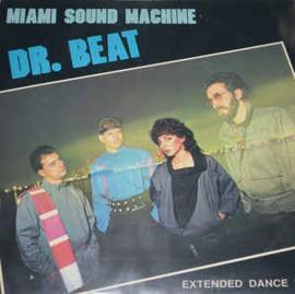 "Miami Sound Machine – Dr. Beat (Extended Dance Remix) (12"" Single) T30"