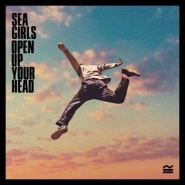 Sea Girls - Open Up Your Head (LP)