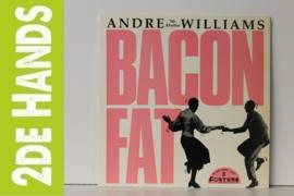 Andre 'Mr. Rhythm' Williams* – Bacon Fat (LP) E60d