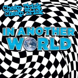 Cheap Trick - In Another World (PRE ORDER) (LP)