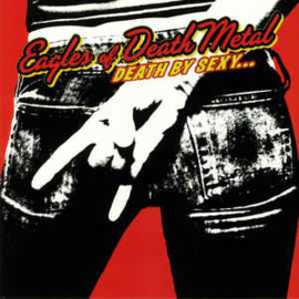 Eagles Of Death Metal ‎– Death By Sexy... (LP)