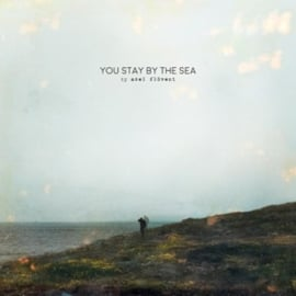 Axel Flóvent - You Stay By the Sea (2LP)