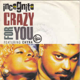 """Incognito Featuring Chyna – Crazy For You (7"""" Single) S90"""