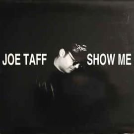 """Joe Taff – Show Me (12"""" Single) T30"""