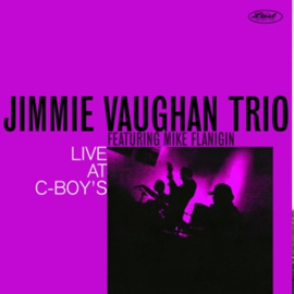 Jimmie Vaughan Trio - Live At C-Boy's (LP)