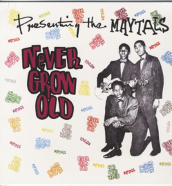 The Maytals ‎– Never Grow Old (LP)