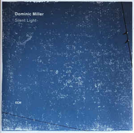 Dominic Miller ‎– Silent Light  (LP)