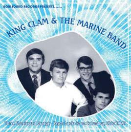 "King Clam & The Marine Band – Three Unreleased Garage-Psych Tracks (7"" Single)"
