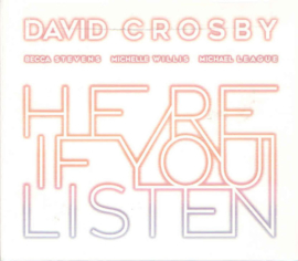 David Crosby – Here If You Listen (LP)