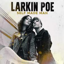 Larkin Poe - Self Made Man (LP)
