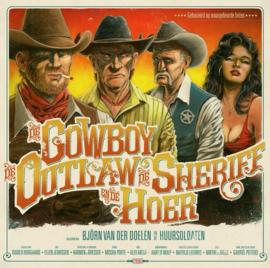 Bjorn van der Doelen - De Cowboy, De Outlaw, De Sheriff & De Hoer (LP)
