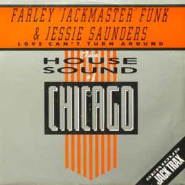 "Farley ""Jackmaster"" Funk & Jessie Saunders - Love Can't Turn Around (12"" Single) T30"
