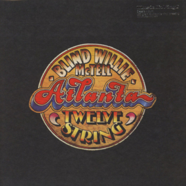 Blind Willie McTell ‎– Atlanta Twelve String (LP)