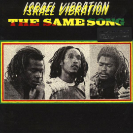 Israel Vibration ‎– The Same Song (LP)