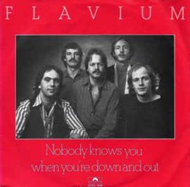 "Flavium ‎– Nobody Knows You When You're Down And Out   (7"" Single) S80"