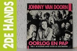 Johnny van Doorn – Oorlog En Pap, Deel 1 (In Razende Vaart Door De Geschiedenis) (LP) G70