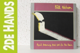 Bill Nelson – Quit Dreaming And Get On The Beam / Sounding The Ritual Echo (2LP) E10