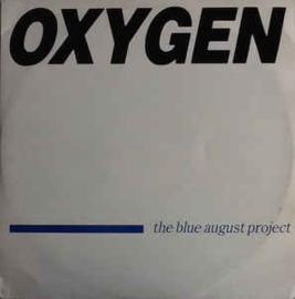 "Blue August Project – Oxygen (12"" Single) T30"