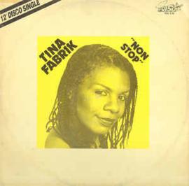 """Tina Fabrik – Non Stop (12"""" Single) T20"""