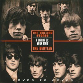 """The Beatles / The Rolling Stones – I Wanna Be Your Man (7"""" Single)"""